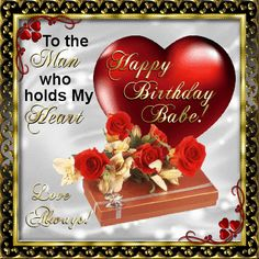 This ecard can be sent to your partner on his birthday with your love. Free online Happy Birthday Babe ecards on Birthday Happy Birthday Love Poems, Happy Birthday Celebration, Birthday Blessings, Happy Birthday Pictures, Birthday Wishes Cards, Birthday Images, Birthday Greeting Cards, Birthday Greetings, 123 Greetings