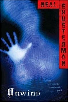 Unwind by Neal Shusterman. First book in the series of Unwind, UnStrung, UnWholly, UnSouled, & Undivided.