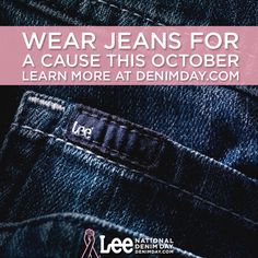 Why do you wear jeans? Here's another reason: To help rise above breast cancer.    Learn more at http://denimday.com.