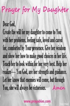 Prayer Prayers For My Daughter, Mother Daughter Quotes, I Love My Daughter, Daughter Sayings, Future Daughter, Beautiful Daughter Quotes, Mother Quotes, Poems For Daughters, Proud Of You Quotes Daughter