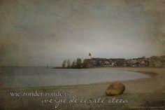 Wie zonder zonde is, werpe de eerste steen. Johannes 8. www.tinekederaat.blogspot.com