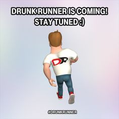 Prepare yourself! Drunk Runner is COMING in... http://drunk-runner.com/ ...DAYS :)   #comingsoon #launching #drunk #drunkrunner