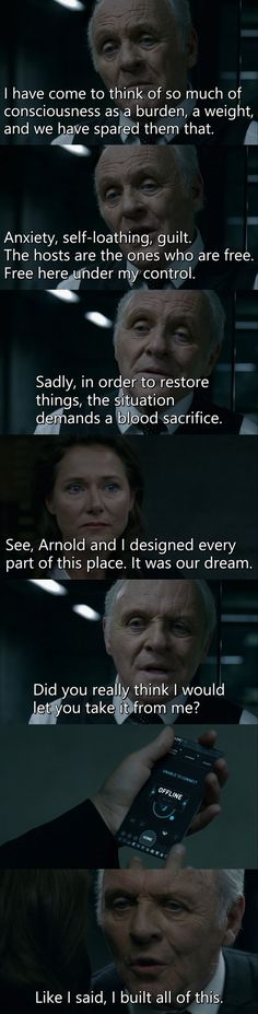 """Arnold and I designed every part of this place. It was our dream. Did you really think I would let you take it from me?"" - Dr. Ford and Theresa #Westworld"