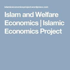 Islam and Welfare Economics | Islamic Economics Project