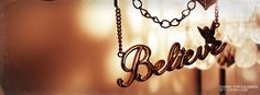 believe | Believe Facebook Covers