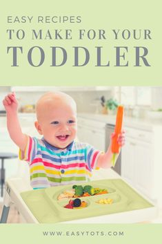 Easy meals to prepare for your toddler