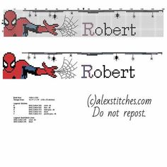 Cross stitch male baby name Robert with Spider Man - free cross stitch patterns by Alex Mini Cross Stitch, Cross Stitch Alphabet, Cross Stitch Patterns, Logo Super Heros, Male Baby Names, Spiderman, Superhero Names, Cross Stitch Freebies, Man Logo