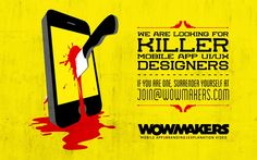 Wanted: Killer Designers for WowMakers!