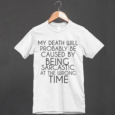 SARCASTIC DEATH - glamfoxx.com - Skreened T-shirts, Organic Shirts, Hoodies, Kids Tees, Baby One-Pieces and Tote Bags Custom T-Shirts, Organic Shirts, Hoodies, Novelty Gifts, Kids Apparel, Baby One-Pieces | Skreened - Ethical Custom Apparel