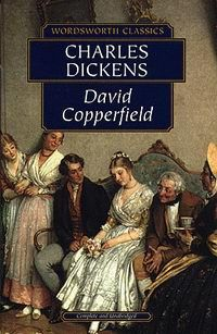 """David Copperfield, Charles Dickens (1850) """"I saw a ragged way-worn boy, forsaken and neglected, who should come to call even the heart now beating against mine, his own."""""""