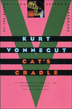 Pin for Later: 76 Important Books Quick Enough to Read This Weekend Cat's Cradle  Cat's Cradle by Kurt Vonnegut 304 pages