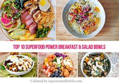 Top 10 Superfood Power Breakfast and Salad Bowls - real food, nourish, protein, healthy meal bowls via Rejuvenated For Life