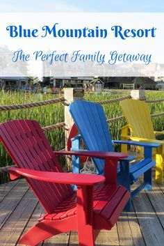 Blue Mountain Resort: The Perfect Family Getaway