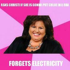 Abby Lee memes. #Dancemoms #Memes #Abbyleemiller
