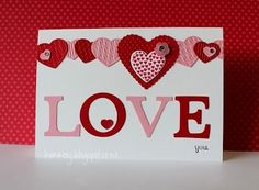 handmade Valentine ... pink & red challenge ... textured die cut hearts ... LOVE in big die cut letters ... like the bold look of this card ... Stampin' Up! by ivy