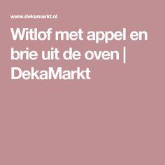 Witlof met appel en brie uit de oven | DekaMarkt