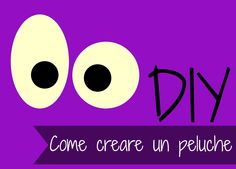 DIY Peluche: Come creare un peluche - Tutorial plushies How to make a plushie