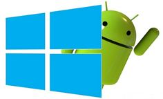 Android Devices May Soon Run Windows Apps