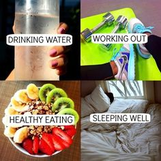 get a routine I have the water, the working out 3 days a week just need the healthy eating and sleep