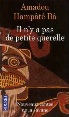 Littérature Malienne - Festival du Vivre EnsembleEn proposition : la littérature africaine/ l'histoire réelle de l'Afrique par un Africain