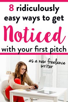 Learn how to get noticed with your first writing pitch as a new freelance writer #freelance #freelancewriter #writingtips