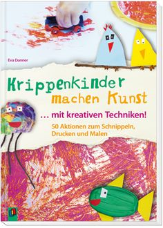 Krippenkinder machen Kunst - mit kreativen Techniken! 50 Aktionen zum Schnippeln, Drucken und Malen ++ Selbst für die Allerkleinsten ab zwölf Monaten finden Sie fantasievolle, praxiserprobte Mini-Kunstprojekte, die wirklich ganz leicht machbar sind. Dank ausführlicher Schritt-für-Schritt-Anleitungen, genauer Materialangaben und anschaulicher #Fotos sind Vorbereitung und Umsetzung keine #Kunst. #Krippe #Kindergarten #Kita #Kreativität
