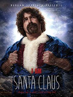 Mick Foley & Bob Gerardi & Tommy Avallone-I Am Santa Claus Santa Claus Movie, Mick Foley, Movies 2014, Red Suit, Flesh And Blood, Dvd Blu Ray, Christmas Movies, Movie Trailers
