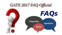 Clear all doubts while filling GATE 2017 Online Application through GOAPS 2017 with the help of Official GATE 2017 FAQ Frequently Asked Questions & Answers