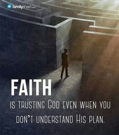 Hebrews 11:1 || To have faith is to be sure of the things we hope for, to be certain of the things we cannot see! #recovery [Faith is trusting God even when you don't understand his plan.]