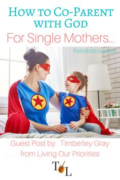 Most single parents did not intend to raise their children alone. God will give you everything you need to raise them if you put your trust in Him. single mother, co-parenting, single mom, help for single moms, help for single mothers
