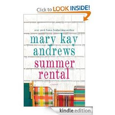Summer Rental by Mary Kay Andrews -- READ RATING I really enjoyed this book. I got hooked on Mary Kay Andrews audio books during my 1 hour compute to Los Angeles. Light hearted, funny and no stress read. Great Books To Read, I Love Books, My Books, Read Books, Amazing Books, Summer Reading Lists, Beach Reading, Reading Nook, Summer Books