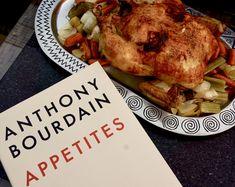 Missing Anthony Bourdain (Roast Chicken)