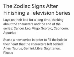 Zodiac signs after watching television series #aries #aries #taurus #taurus #gemini #gemini #cancer #cancer #leo #leo #virgo #virgo #libra #libra #scorpio #scorpio #sagittarius #sagittarius #capricorn #capricorn #aquarius #aquarius #pisces #pisces #zodiac #zodiacsigns #astrologypost #zodiacsign #zodiacthingcom