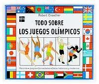 todo sobre los juegos olimpicos-robert crowther-9788434895683