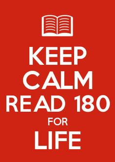 Image result for keep calm and read 180 for life
