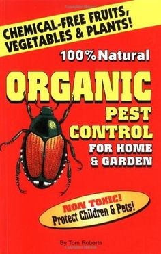 Organic Pest Control for Home & Garden « LibraryUserGroup.com – The Library of Library User Group