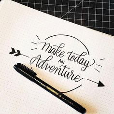 Are You Ready For An Adventure I Am In Love With Handlettering These Days Calligraphy Quotes