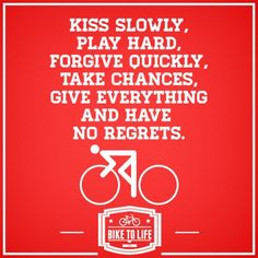 A cyclist's motto