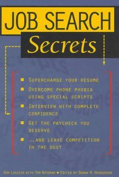 Job Search Secrets Phobias, Guerrilla, Find A Job, You Deserve, Job Search, Passport, The Secret, Resume, Competition