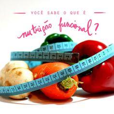 Nit Portal Social: CONHECENDO MELHOR A NUTRIÇÃO FUNCIONAL! Mente sã em corpo são  é o que mais se busca nos últimos tempos. E quando se trata de saúde a alimentação é fundamental!   No ano de 199...