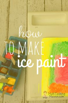 How to Make Ice Paint is a great alternative to traditional painting and a fantastic sensory experience. Materials and video tutorial included. Click here: http://multitaskingmaven.com/how-to-make-ice-paint/
