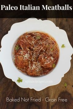 Paleo Homemade Italian Meatballs by Angela Roberts Homemade Italian Meatballs, So Little Time, Paleo Diet, Grain Free, Paleo Recipes, Italian Recipes, Meal Planning, Main Dishes, Clean Eating
