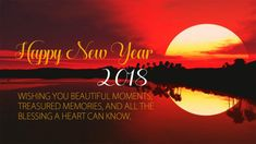 Sharing the most Inspirational Happy New Year 2018 Quotes will make your Wish stand out. These Beautiful Happy New Year 2018 Quotes are amazing. New Year Wishes Images, New Year Wishes Messages, New Year Wishes Quotes, Happy New Year Quotes, Happy New Year Images, Happy New Year Wishes, Happy New Year Greetings, Happy New Year 2018, New Year Photos