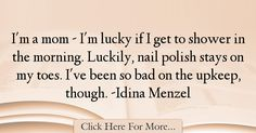 Idina Menzel Quotes About Morning - 48604