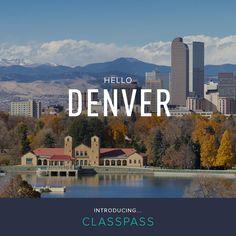 ClassPass is now in Denver!