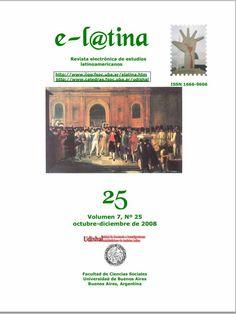 Es la revista electrónica de la Unidad de Docencia e Investigaciones Sociohistóricas de América Latina (UDISHAL). Tuvo sede en el Instituto de Investigaciones Gino Germani hasta el 2008 y a partir del 2009 tiene sede en el Instituto de Estudios de América Latina y el Caribe de la Fac. Ccs. Soc. UBA