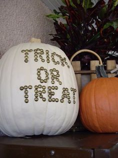 Use tacks to spell out words on your pumpkins.