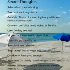 Maybe but I don't think about it a lot.. Capricorn