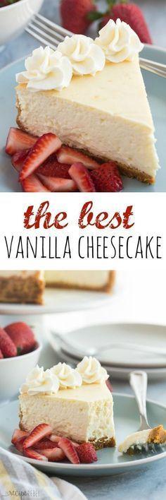 The Best Vanilla Cheesecake