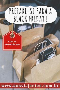 7 Dicas imperdíveis para quem quer aproveitar a Black Friday americana!
